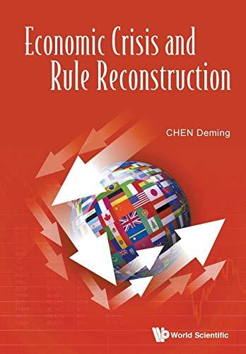 9789814740944: Economic Crisis And Rule Reconstruction