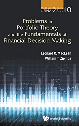 9789814759144: Problems in Portfolio Theory and the Fundamentals of Financial Decision Making (World Scientific Series in Finance)
