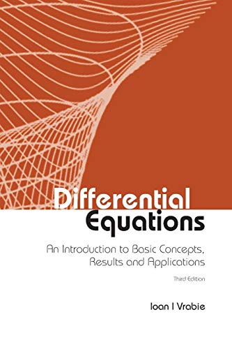 9789814759205: Differential Equations: An Introduction To Basic Concepts, Results And Applications (Third Edition)