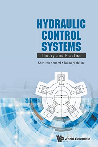 9789814759649: Hydraulic Control Systems: Theory And Practice