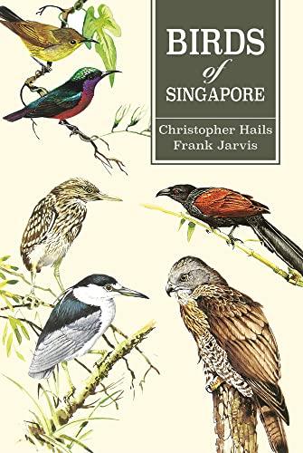 9789814794473: Birds of Singapore