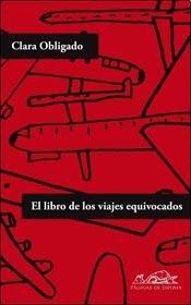 9789817202029: El Libro De Los Viajes Equivocados