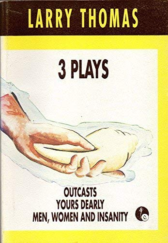 9789820102552: 3 Plays: Outcasts; Yours Dearly; Men, Women and Insanity