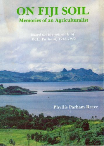 On Fiji soil: Memories of an agriculturalist: Reeve, Phyllis