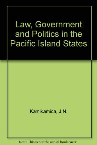 9789820200494: Law, government, and politics in the Pacific Island States