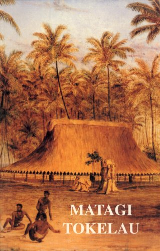 9789820200586: Matagi Tokelau: History and Traditions of Tokelau