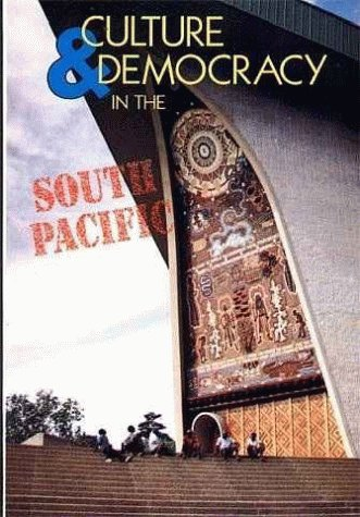 9789820200791: Culture and Democracy in the South Pacific