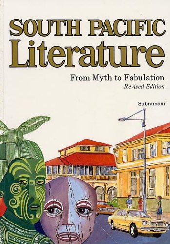 9789820200807: South Pacific literature: From myth to fabulation