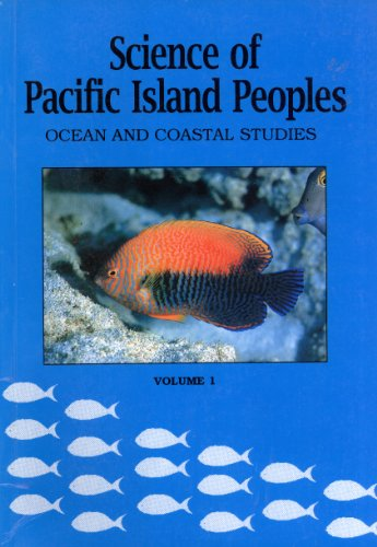 9789820201040: Science of Pacific Island People, Vol. 1: Ocean and Coastal Studies