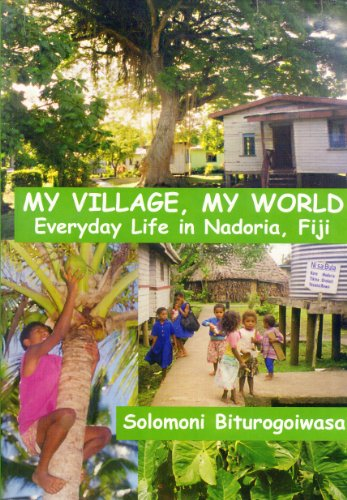My village, my world: Everyday life in Nadoria, Fiji: Solomoni Biturogoiwasa