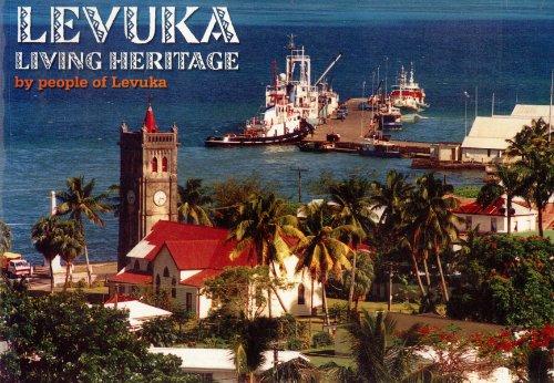 Levuka: Living heritage: n/a