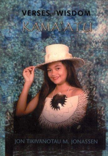 Kama'atu: Verses of Wisdom: Jon Tikivanotau M.