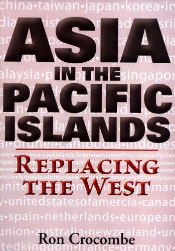 9789820203884: Asia In The Pacific Islands: Replacing The West
