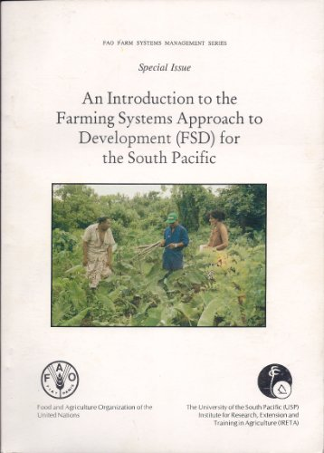9789821751186: An introduction to the farming systems approach to development (FSD) for the South Pacific (FAO farm systems management series)