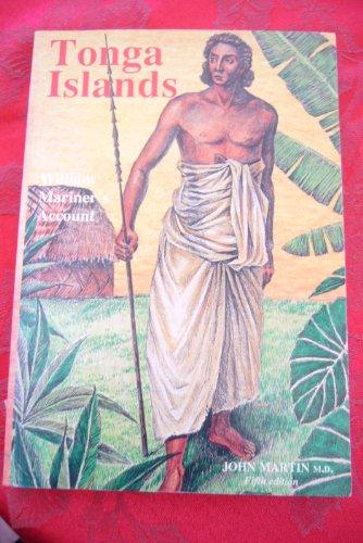 9789822130027: Tonga Islands - William Mariner's Account