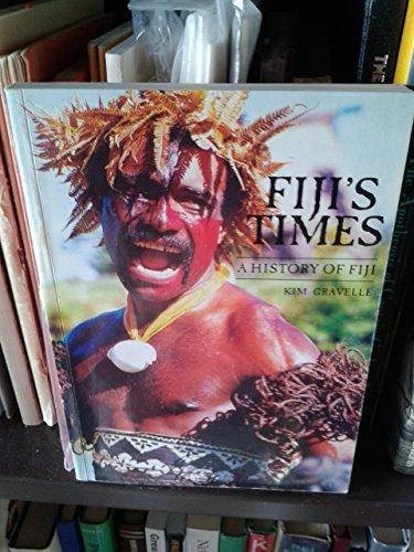 Fiji's Heritage: History of Fiji: Gravelle, Kim