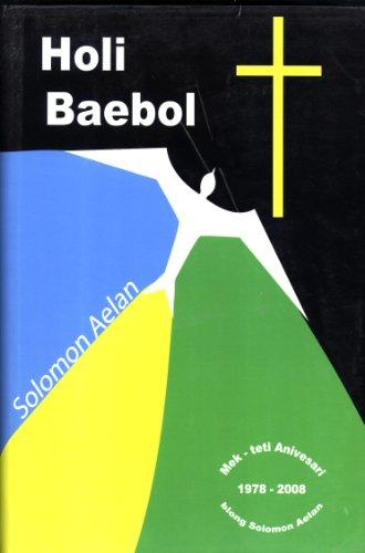 Holi Baebol [Solomon Islands Pijin Bible]: Bible Society of