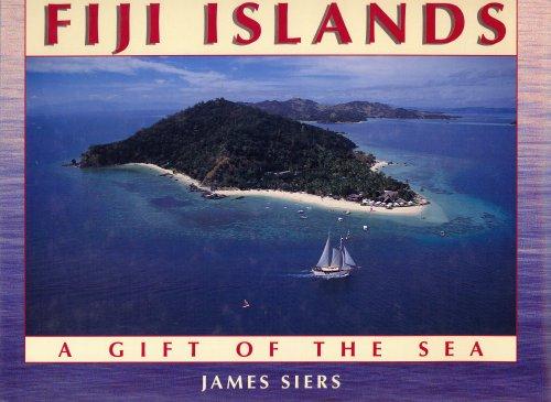 Fiji Islands: Gift of the Sea: James Siers