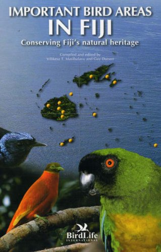9789829101013: Important Bird Areas in Fiji: Conserving Fiji's Natural Heritage