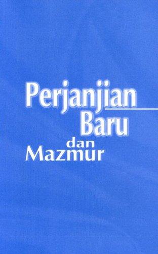 Perjanjian Baru dan Mazmur (Malay Edition)