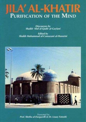 9789830650838: Purification of the Mind; Discourses by Abdul Qadir Gilani