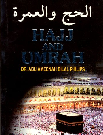 9789830651149: Hajj and Umrah According to the Qur'an and Sunnah