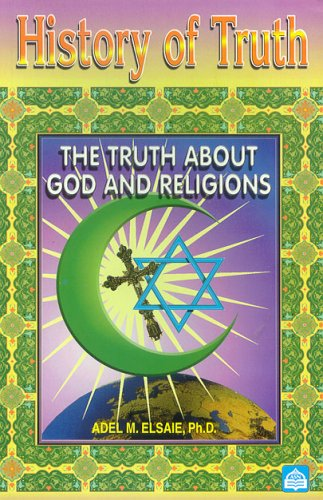 History of Truth : The Truth about God and Religions