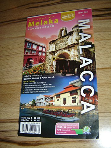 9789832192268: Road Map Of Malacca - Melaka a state of Malaysia (1:80 000) Including Town Plan of Bandar Melaka & Ayer Keroh / Fully Updated with UNESCO World Heritage Site