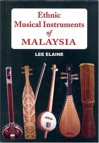 9789832312178: Ethnic Instruments of Malaysia