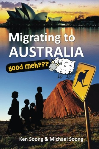 9789832344186: Migrating to Australia: Good Meh?