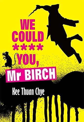 9789832344247: We Could **** You, Mr Birch