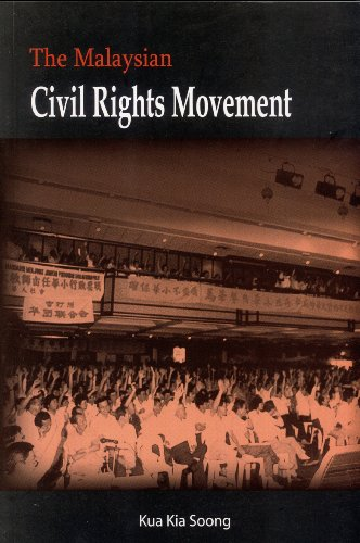 The Malaysian Civil Rights Movement: Kua Kia Soong
