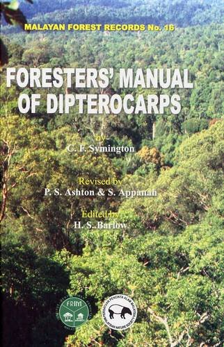 9789832883005: Forester's Manual of Dipterocarps (Malayan Forest Records)