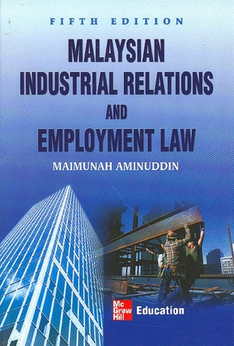 Malyasian Industrial Relations and Employment Law: Maimunah Aminuddin