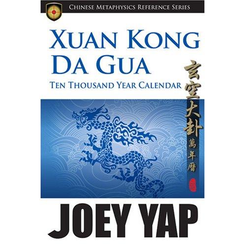 9789833332663: Xuan Kong Da Gua Ten Thousand Year Calendar