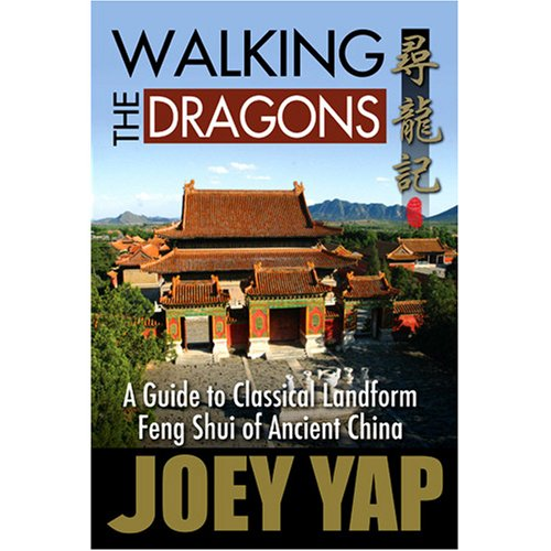 9789833332748: Walking The Dragons- A guide to Classical Landform Feng Shui of Ancient China