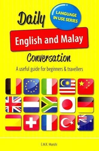 9789833559206: Daily English and Malay Conversation: A Useful Guide for Beginners & Travellers (Language in Use) (English and Malayalam Edition)
