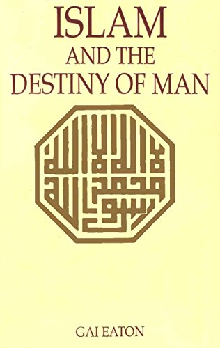 9789833782352: Islam And The Destiny Of Man