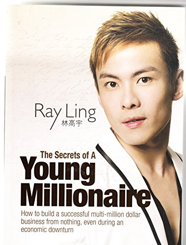 9789833789238: The Secrets of A Young Millionaire | How to Build A Successful Multi-Million Dollar Business from Nothing