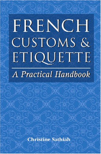 9789833845057: French Customs & Etiquette: A Practical Handbook