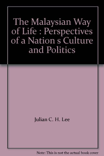 9789833845224: The Malaysian Way of Life : Perspectives of a Nation s Culture and Politics