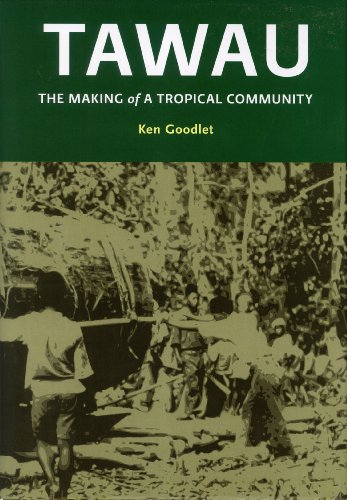 Tawau: The Making of a Tropical Community: Ken Goodlet