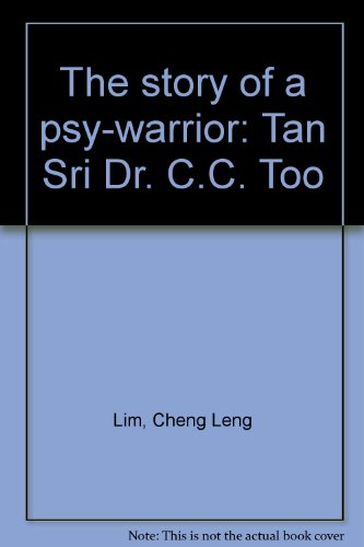 The story of a psy-warrior: Tan Sri: Cheng Leng Lim