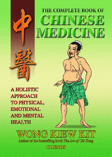Complete Book of Chinese Medicine: Kit, Wong Kiew