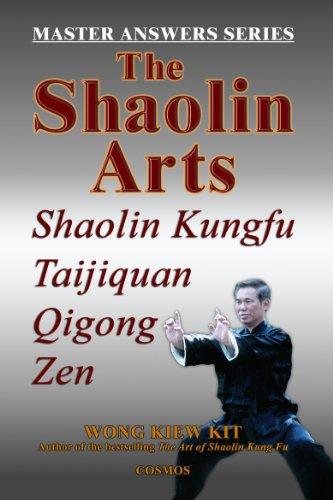 9789834087920: The Shaolin Arts: Master Answers Series: Shaolin Kungfu, Taijiquan, Qigong and Zen