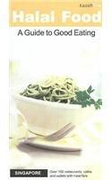Halal Food, Singapore: A Guide to Good: Azmi, Jumaatun