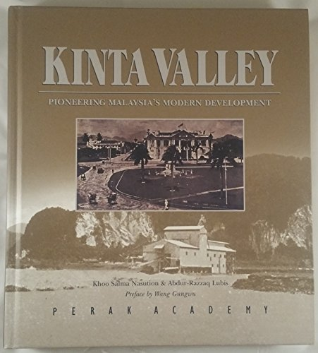 9789834211301: Kinta Valley: Pioneering Malaysia's Modern Development