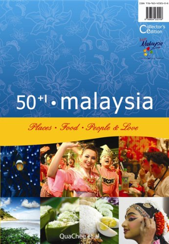 50+1 Malaysia: Places, Food, People & Love: et al