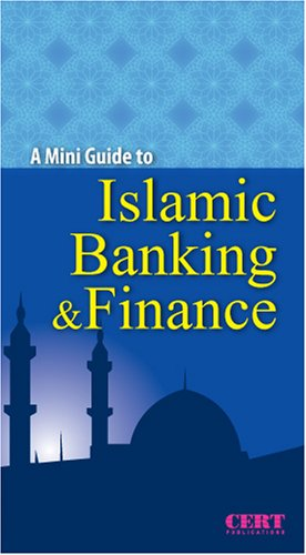 A Mini Guide to Islamic Banking &: Research, Centre for;