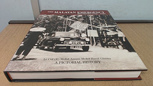 9789834298005: The Malayan Emergency Revisited 1948-1960